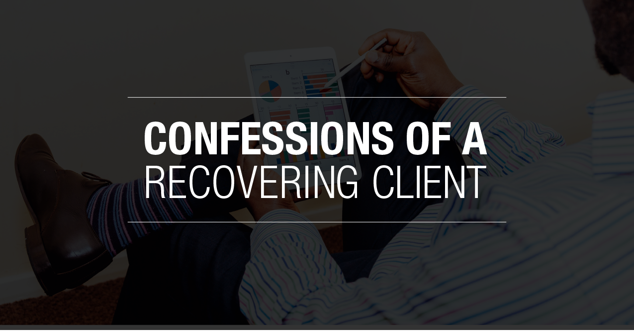 Confessions of a Recovering Client_2-01 copy