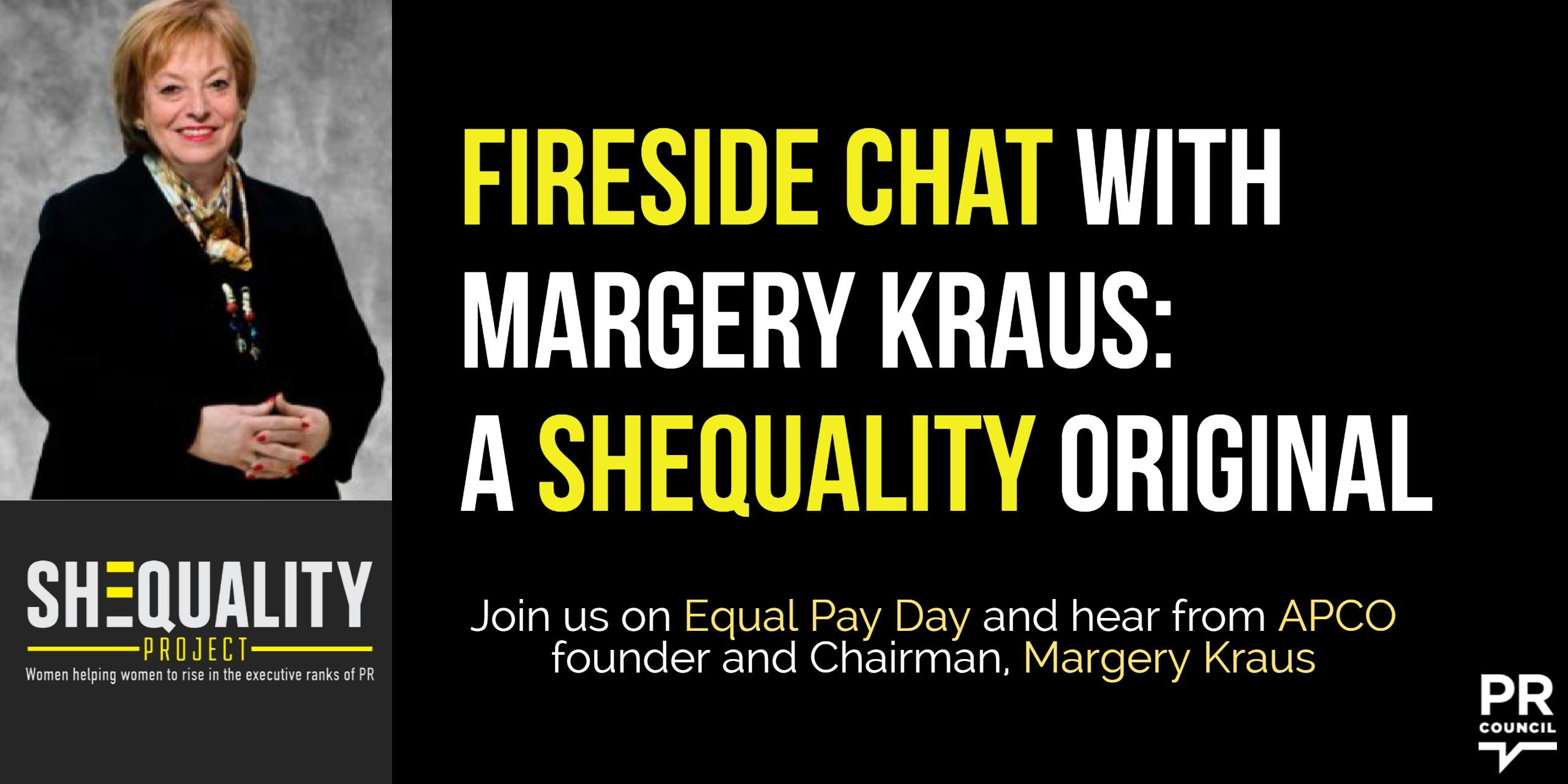Fireside Chat with Margery Kraus: A SHEQUALITY Original