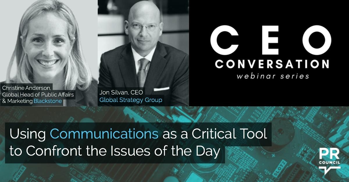 CEO Conversation: Using Communications as a Critical Tool to Confront the Issues of the Day