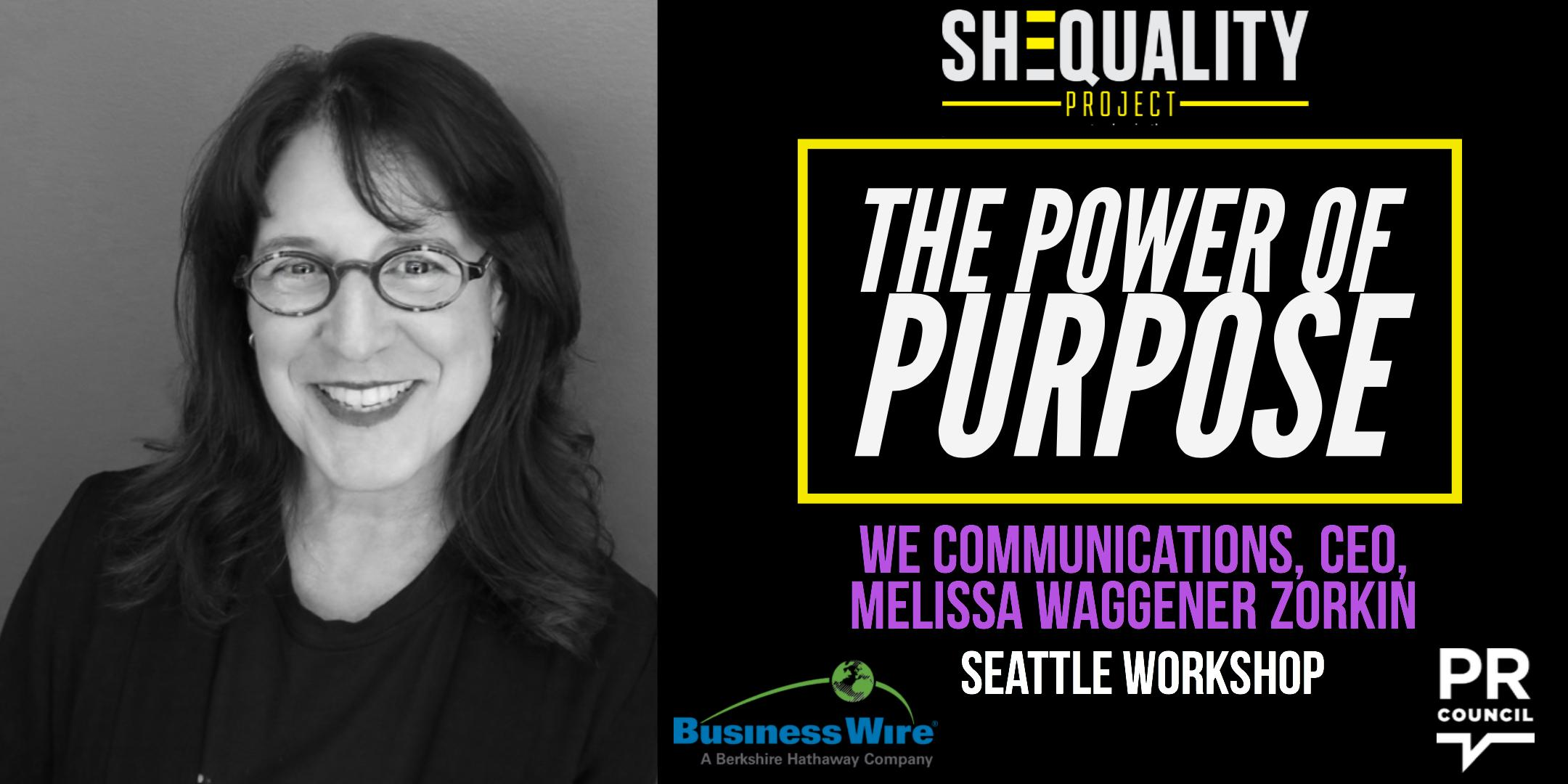 SHEQUALITY Workshop: The Power of Purpose